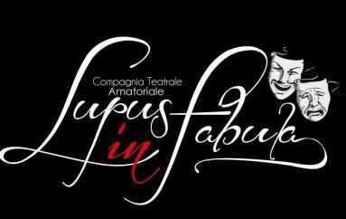 """Rossano (CS): L'11 e 12 Giugno va in scena la Compagnia Teatrale """"Lupus in Fabula"""" al Teatro Paolella con """"La Fortuna con l'effe maiuscola"""""""