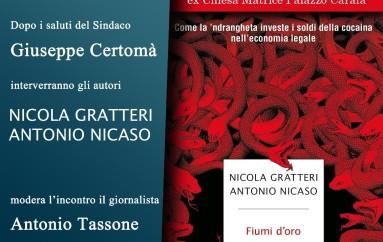 Roccella prensenta il nuovo libro di Gratteri e Nicaso